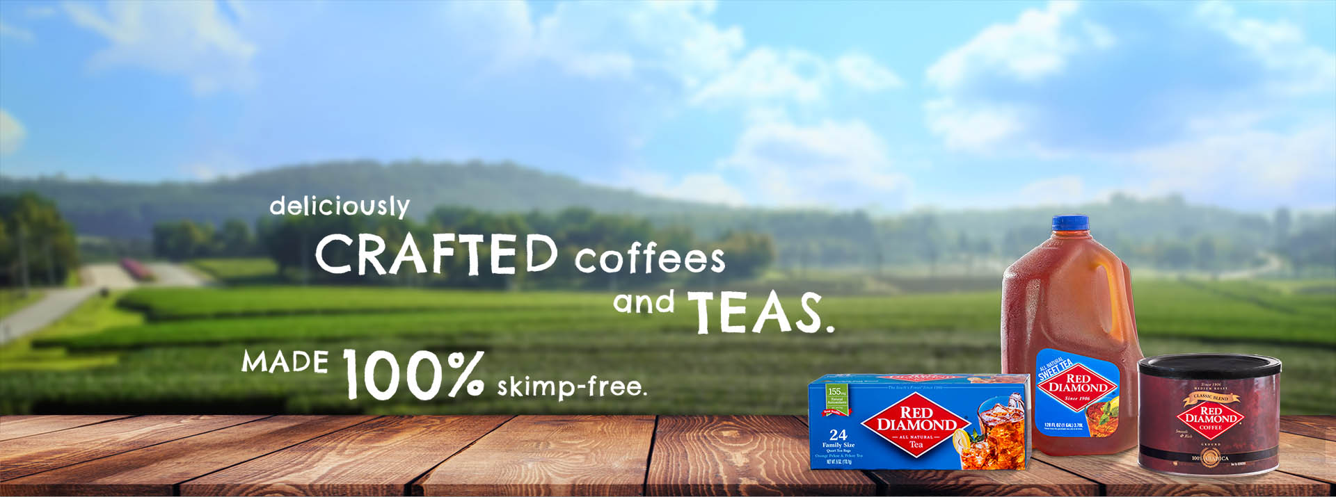Deliciously crafted coffees and teas. Made 100% skimp-free.